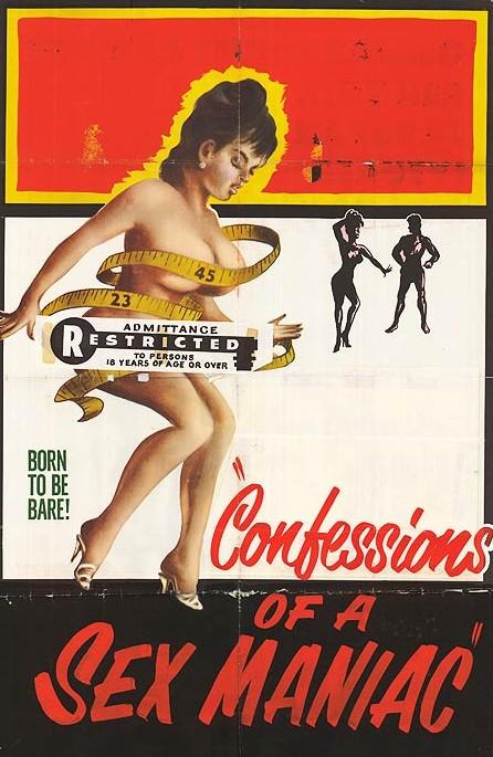 Confessions of a sex maniac